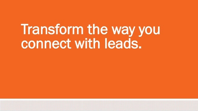 #inbound2013 Transform the way you connect with leads.