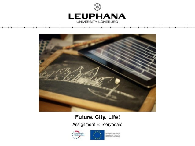 Future. City. Life! Assignment E: Storyboard