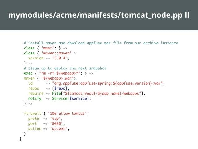 manifests/nodes/qa.pp  node /qa..*/ inherits 'parent' { class {'acme::db_node': } class {'acme::tomcat_node': db_host => '...