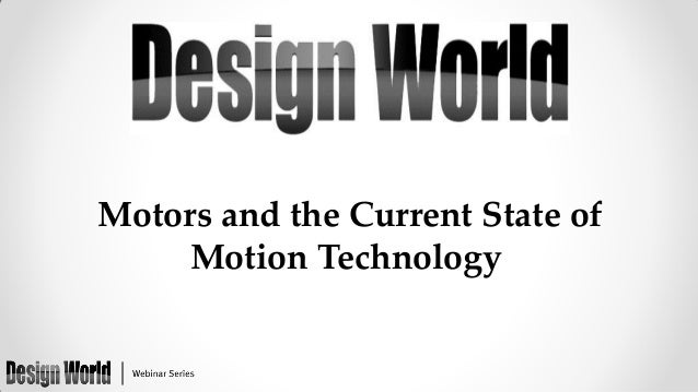 Motors and the Current State of Motion Technology