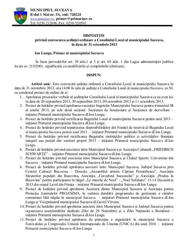MUNICIPIUL SUCEAVA B-dul 1 Mai nr. 5A, cod: 720224 www.primariasv.ro, primsv@primariasv.ro Tel: 0230-212696, Fax: 0230-520...
