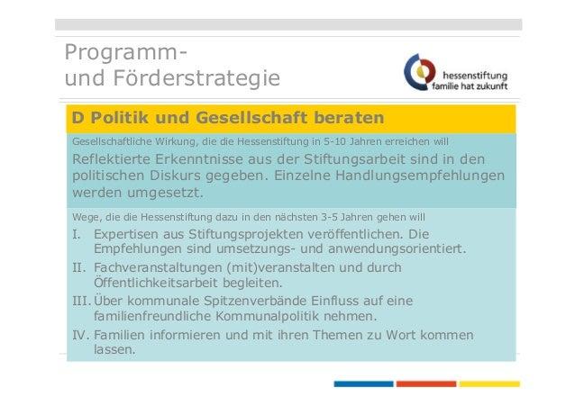Programmund Förderstrategie D Politik und Gesellschaft beraten Gesellschaftliche Wirkung, die die Hessenstiftung in 5-10 J...