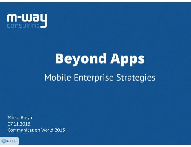 Beyond Apps: Mobile Enterprise Strategies