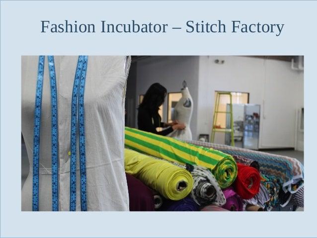 Fashion Incubator – Stitch Factory  Slide 101