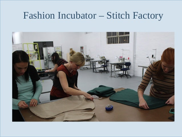 Fashion Incubator – Stitch Factory  Slide 102