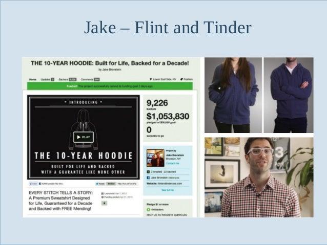 Jake – Flint and Tinder  Slide 109