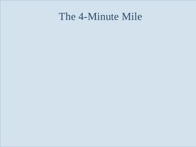 The 4-Minute Mile  Slide 132