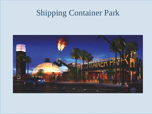 Shipping Container Park  Slide 54