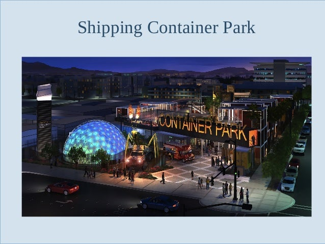 Shipping Container Park  Slide 55