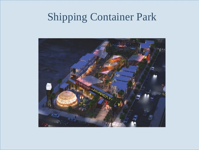 Shipping Container Park  Slide 56