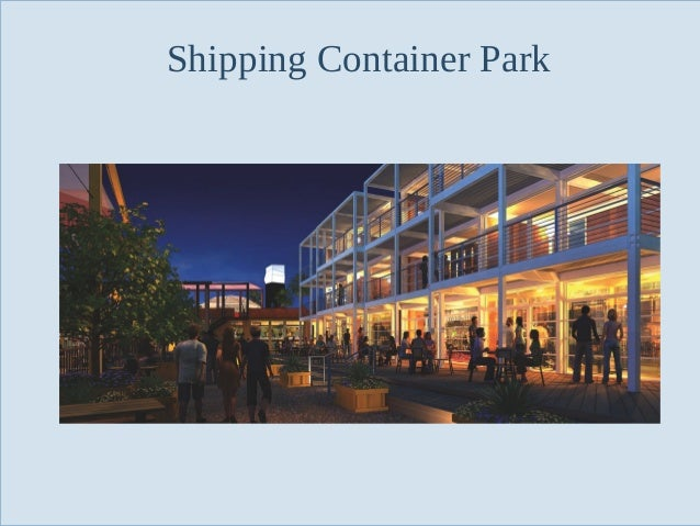Shipping Container Park  Slide 57