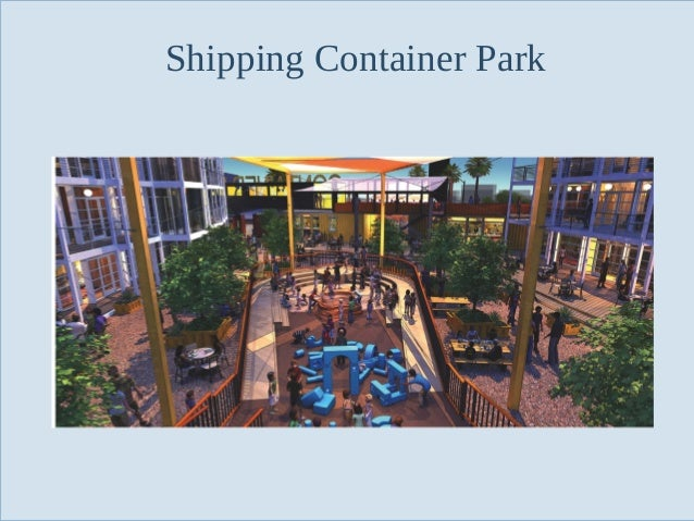 Shipping Container Park  Slide 58