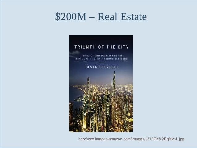 $200M – Real Estate  Slide 74  http://ecx.images-amazon.com/images/I/510Ph%2BqMw-L.jpg