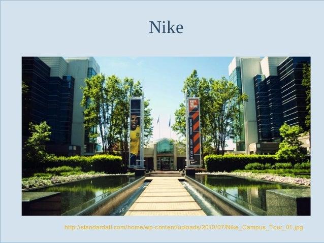 Nike  http://standardatl.com/home/wp-content/uploads/2010/07/Nike_Campus_Tour_01.jpg Slide 9