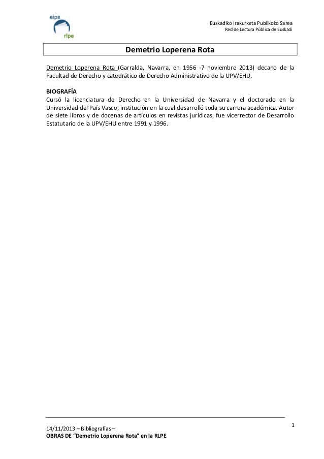 Euskadiko Irakurketa Publikoko Sarea Red de Lectura Pública de Euskadi  Demetrio Loperena Rota Demetrio Loperena Rota (Gar...