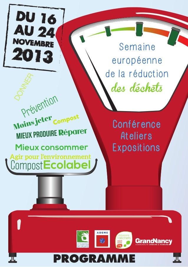 Semaine européenne de la réduction des déchets  Conférence Ateliers Expositions  PROGRAMME
