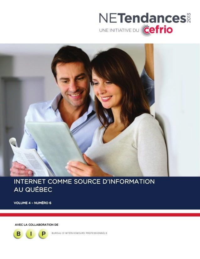 INTERNET COMME SOURCE D'INFORMATION AU QUÉBEC VOLUME 4 – NUMÉRO 6  AVEC LA COLLABORATION DE