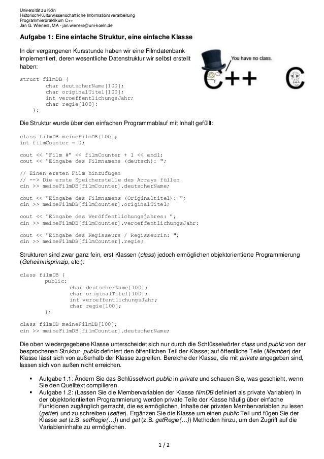 Universität zu Köln Historisch-Kulturwissenschaftliche Informationsverarbeitung Programmierpraktikum C++ Jan G. Wieners, M...
