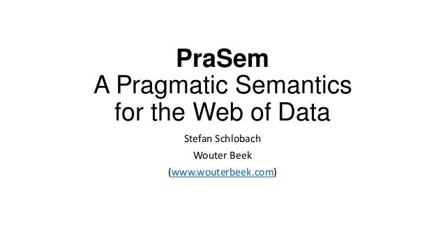 Pragmatic Semantics for the Web of Data