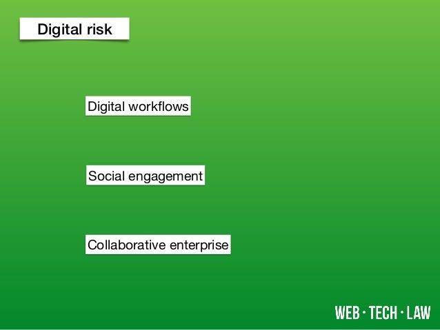 Digital risk Digital workflows Social engagement Collaborative enterprise