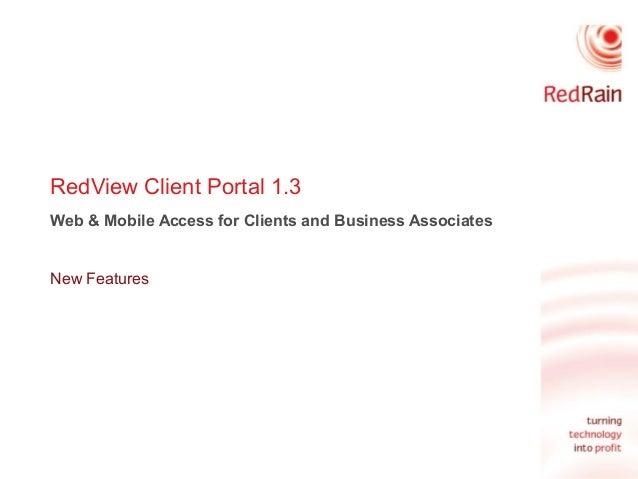 RedView Client Portal 1.3 Web & Mobile Access for Clients and Business Associates New Features