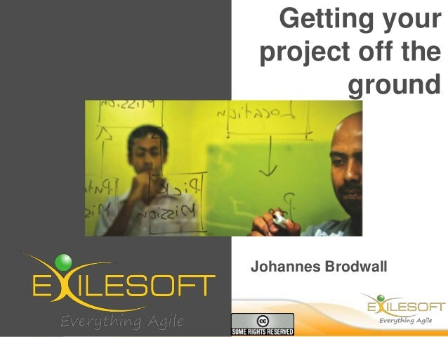 Getting your project off the ground  Johannes Brodwall