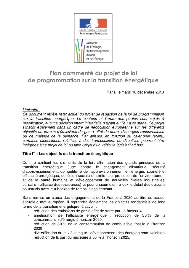 Plan commenté du projet de loi de programmation sur la transition énergétique Paris, le mardi 10 décembre 2013  Liminaire ...