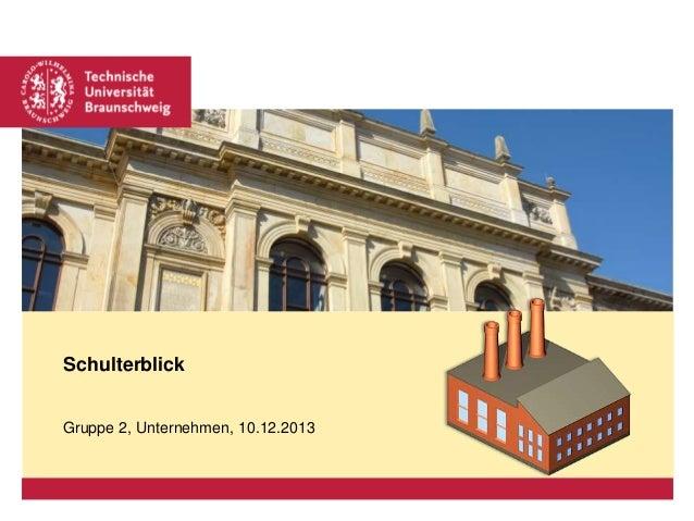 Platzhalter für Bild, Bild auf Titelfolie hinter das Logo einsetzen  Schulterblick Gruppe 2, Unternehmen, 10.12.2013