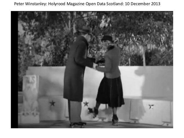 Peter Winstanley: Holyrood Magazine Open Data Scotland: 10 December 2013