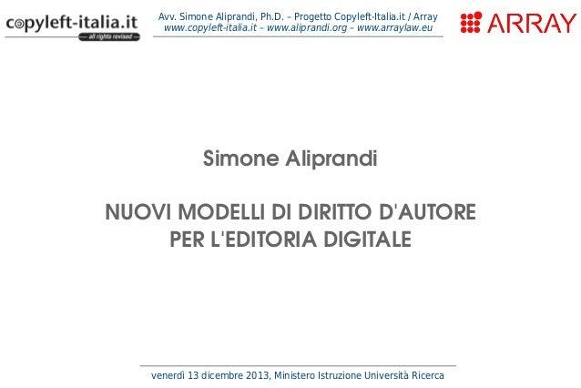Avv. Simone Aliprandi, Ph.D. – Progetto Copyleft-Italia.it / Array www.copyleft-italia.it – www.aliprandi.org – www.arrayl...