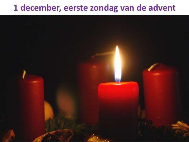 1 december, eerste zondag van de advent