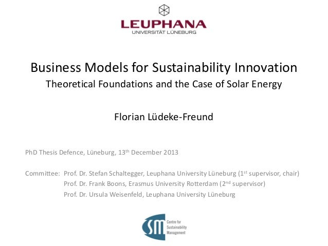 Business Models for Sustainability Innovation Theoretical Foundations and the Case of Solar Energy Florian Lüdeke-Freund P...