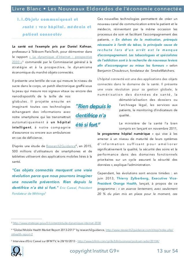 ;  Livre Blanc • Les Nouveaux Eldorados de l'économie connectée 1.1.Objets communiquant et santé : vers hôpital, médecin e...