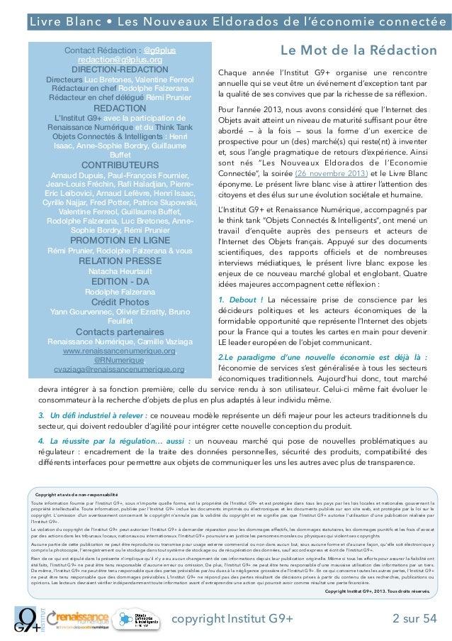 ;  Livre Blanc • Les Nouveaux Eldorados de l'économie connectée Contact Rédaction : @g9plus redaction@g9plus.org DIRECTION...