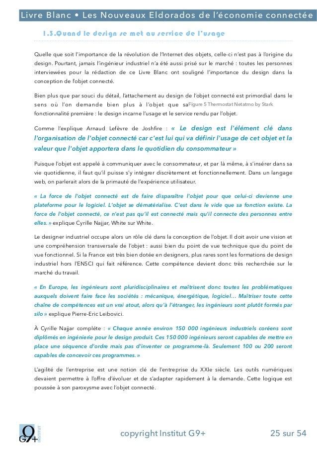 ;  Livre Blanc • Les Nouveaux Eldorados de l'économie connectée 1.3.Quand le design se met au service de l'usage Quelle qu...