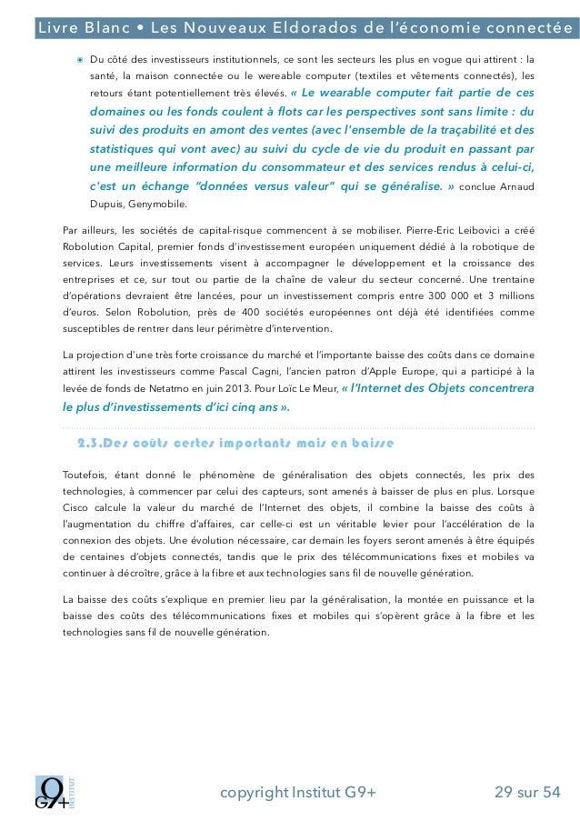 ;  Livre Blanc • Les Nouveaux Eldorados de l'économie connectée ๏ Du côté des investisseurs institutionnels, ce sont les s...