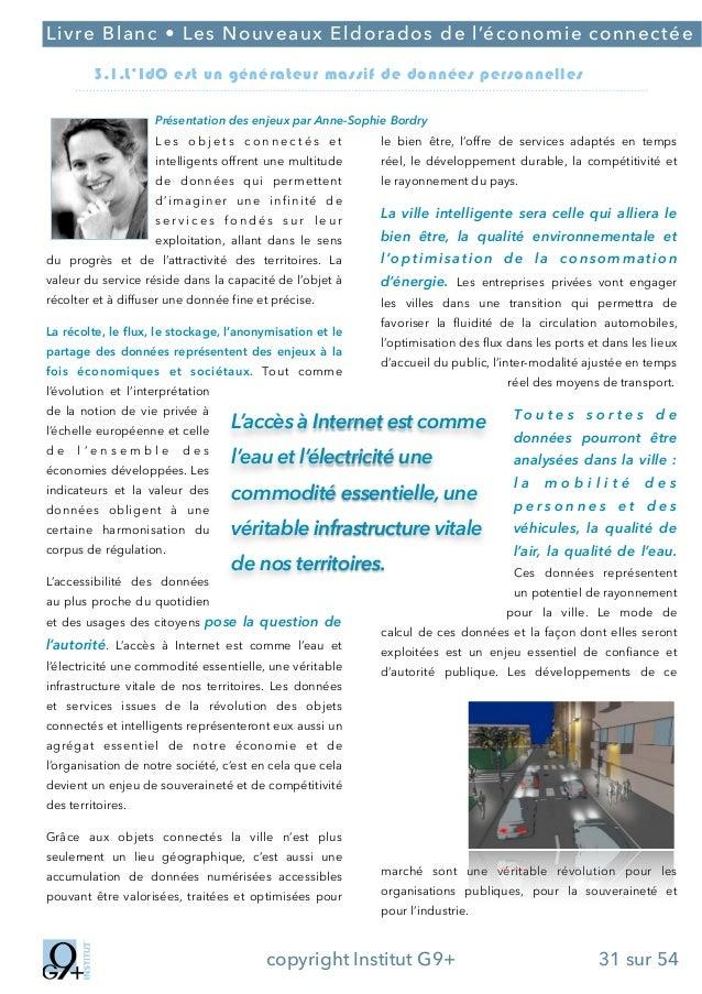;  Livre Blanc • Les Nouveaux Eldorados de l'économie connectée 3.1.L'IdO est un générateur massif de données personnelles...