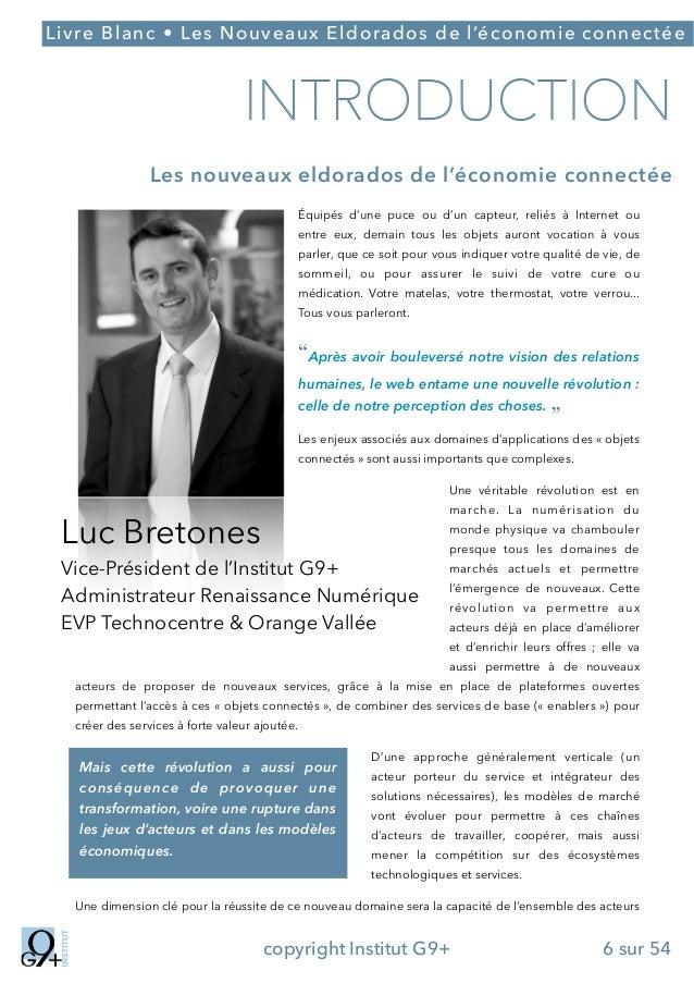 ;  Livre Blanc • Les Nouveaux Eldorados de l'économie connectée  INTRODUCTION Les nouveaux eldorados de l'économie connect...