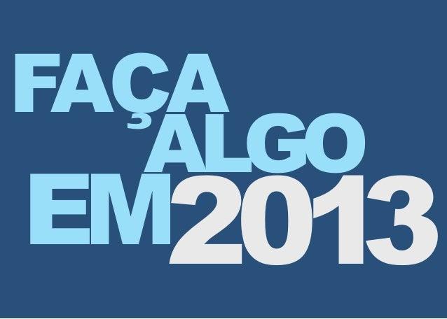 FAÇA   ALGOEM2013