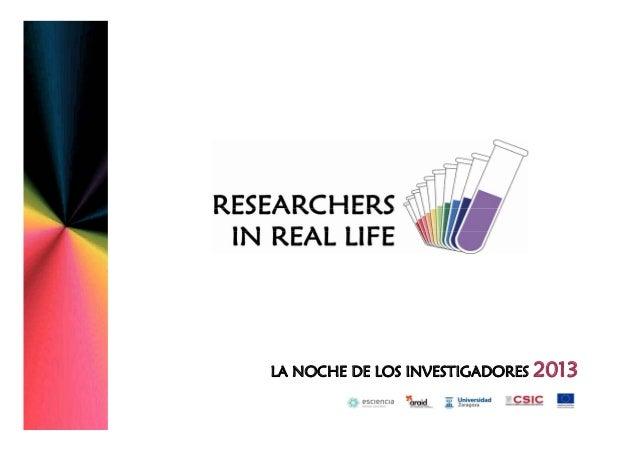 LA NOCHE DE LOS INVESTIGADORES 2013