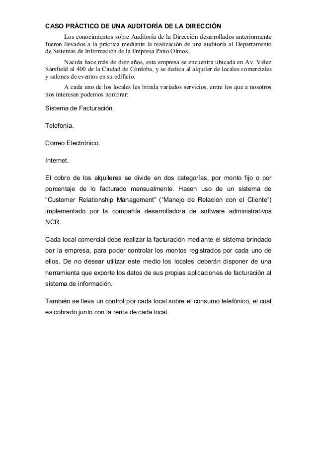 CASO PRÁCTICO DE UNA AUDITORÍA DE LA DIRECCIÓN Los conocimientos sobre Auditoría de la Dirección desarrollados anteriormen...