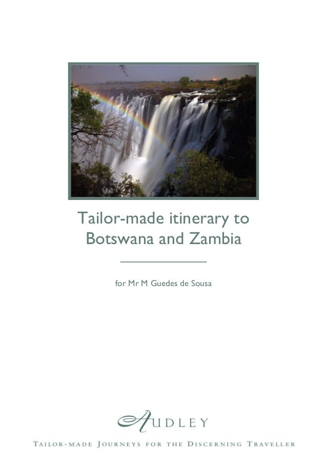 Tailor-made itinerary to Botswana and Zambia for Mr M Guedes de Sousa