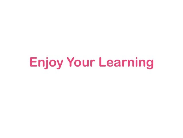 Enjoy Your Learning