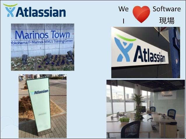 パートナー様 (Expert) すでに Atlassian 製品を利用されていてそのノウハウと製品を ビジネス展開してくださる方 プロセス改善コンサルやアジャイルコーチなどをされていて 現場で使われている Atlassian 製品もついでビジネ...