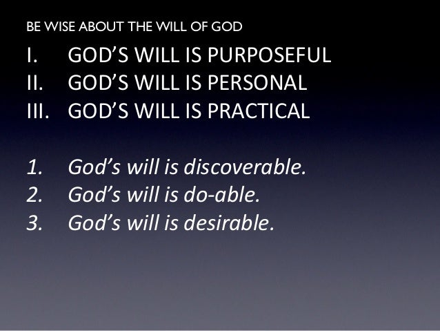 Be Wise About The Will Of God