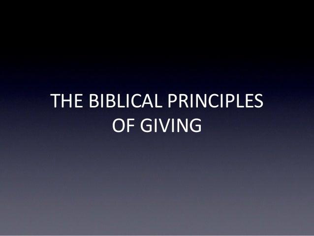 THE BIBLICAL PRINCIPLES OF GIVING