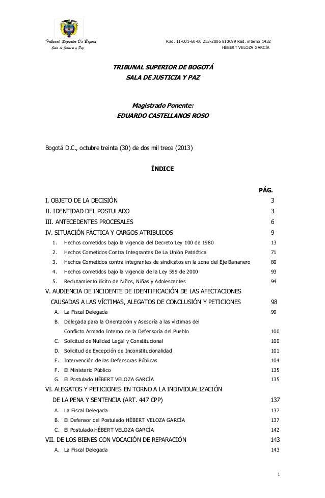 Tribunal Superior De Bogotá Rad. 11-001-60-00 253-2006 810099 Rad. interno 1432  Sala de Justicia y Paz HÉBERT VELOZA GARC...