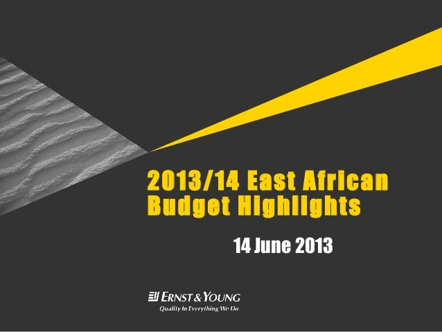 2013/14 East AfricanBudget Highlights14 June 2013