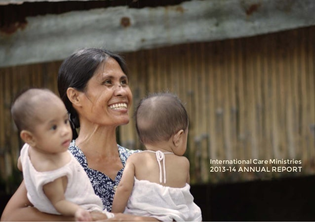 2013-14 ANNUAL REPORT International Care Ministries