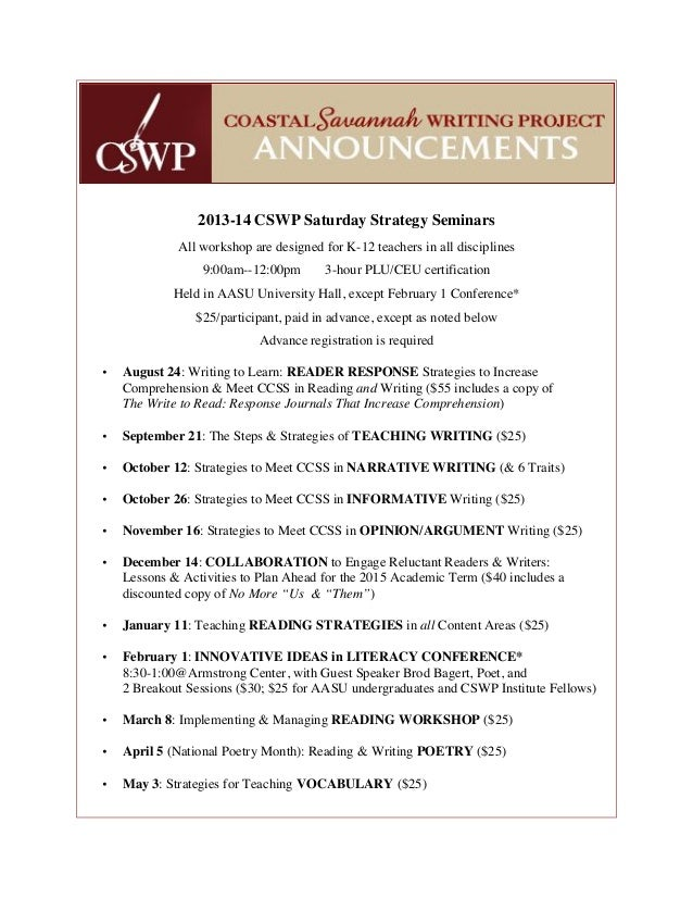 2013-14 CSWP Saturday Strategy SeminarsAll workshop are designed for K-12 teachers in all disciplines9:00am--12:00pm 3-hou...